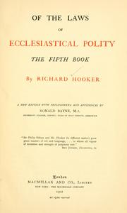 Cover of: Of the laws of Ecclesiastical polity, the fifth book