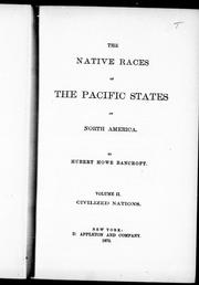 Cover of: The native races of the Pacific states of North America