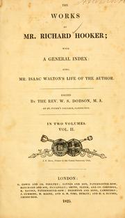 Cover of: The works of Mr. Richard Hooker