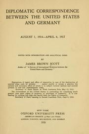 Cover of: Diplomatic correspondence between the United States and Germany