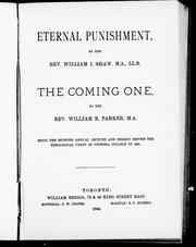 Cover of: Eternal punishment / by William I. Shaw.  The coming One / by William R. Parker |