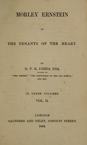 Cover of: Morley Ernstein: or, The tenants of the heart