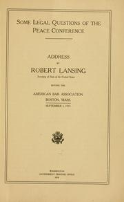Cover of: Some legal questions of the peace conference | Robert Lansing