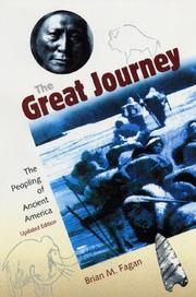 Cover of: The great journey: the peopling of ancient America