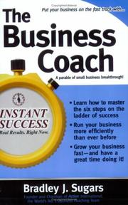 Cover of: The business coach | Bradley J. Sugars