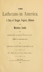 Cover of: The Lutherans in America | Edmund Jacob Wolf