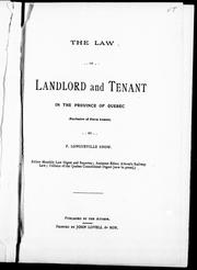 Cover of: The law of landlord and tenant in the province of Quebec (exclusive of farm leases) |