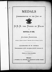 Cover of: Medals commemorative of the visit of H.R.H. the Prince of Wales to Montreal in 1860 |