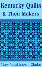 Cover of: Kentucky Quilts & Their Makers | Mary Washington Clarke