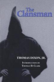 The Clansman by Thomas Dixon Jr.