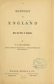Cover of: A history of England for the use of schools. | Mary Elsie Thalheimer