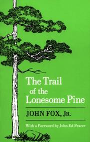 The trail of the lonesome pine by Fox, John