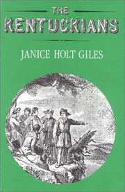 The Kentuckians by Janice Holt Giles