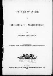 Cover of: The birds of Ontario in relation to agriculture | Charles W. Nash