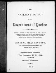 Cover of: The railway policy of the government of Quebec |