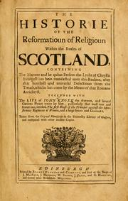 Cover of: The historie of the reformation of the Church of Scotland