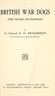 Cover of: British war dogs, their training and psychology by Edwin Hautonville Richardson