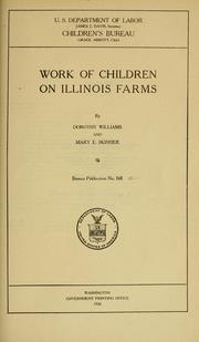 Cover of: Work of children on Illinois farms