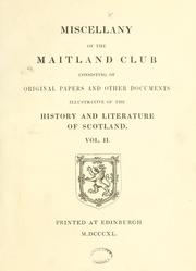 Cover of: Miscellany of the Maitland Club, consisting of original papers and other documents illustrative of the history and literature of Scotland