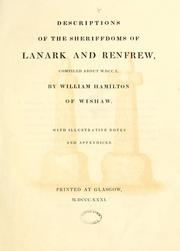 Cover of: Descriptions of the Sheriffdoms of Lanark and Renfrew, compiled about M.DCC.X