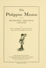 Cover of: The Philippine mission of the Methodist Episcopal Church