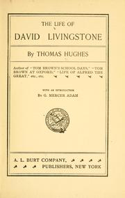 Cover of: The life of David Livingstone