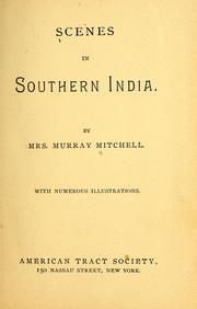 Cover of: Scenes in Southern India by Maria Hay Flyter Mitchell