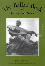 Cover of: The Ballad Book of John Jacob Niles