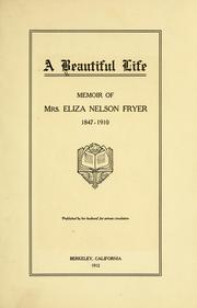 Cover of: A beautiful life | Eyster, Nellie Blessing