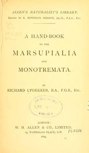 Cover of: A hand-book to the marsupialia and monotremata