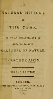 Cover of: The natural history of the year | Arthur Aikin