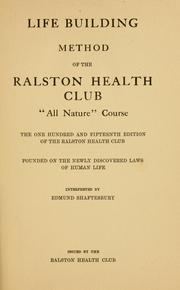 Life building method of the Ralston health club