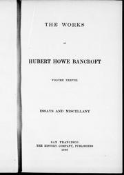 Cover of: The works of Hubert Howe Bancroft |