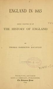Cover of: England in 1685: being chapter III of the History of England