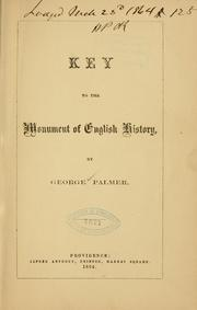 Cover of: Key to the Monument of English history | George Palmer