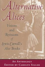 Cover of: Alternative Alices: Visions and Revisions of Lewis Carroll