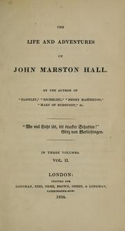 Cover of: The life and adventures of John Marston Hall ..