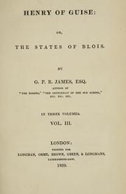 Cover of: Henry of Guise: or, The states of Blois.