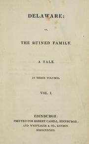 Cover of: Delaware: or, The ruined family ; a tale