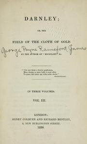 Cover of: Darnley: or, The field of the cloth of gold