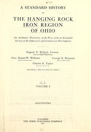 Cover of: A standard history of the Hanging Rock iron region of Ohio | Eugene B. Willard
