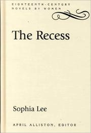 Cover of: The recess, or, A tale of other times