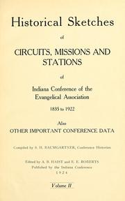 Cover of: Historical data and life sketches of the deceased ministers of the Indiana Conference of the Evangelical Association, 1835 to 1915 | Evangelical Church. Indiana Conference.