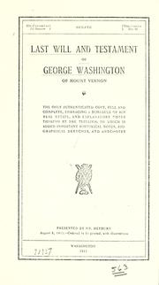 Cover of: Last will and testament of George Washington, of Mount Vernon