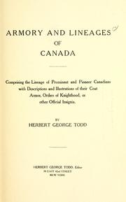 Cover of: Armory and lineages of Canada | Herbert George Todd
