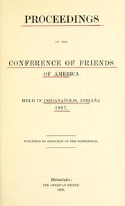 Cover of: Proceedings of the conference of Friends of America, held in Indianapolis, Indiana, 1897. | Society of Friends. Conference