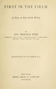 Cover of: First in the field | George Manville Fenn
