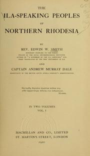 The Ila-speaking peoples of Northern Rhodesia by Smith, Edwin William