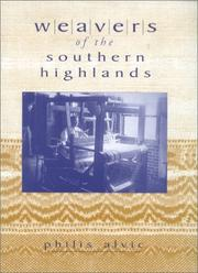 Cover of: Weavers of the Southern Highlands | Philis Alvic