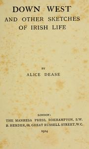 Cover of: Down west and other sketches of Irish life | Alice Dease